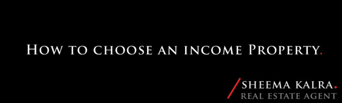 How to Choose an Income Property?